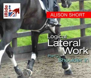 Logical Lateral Work (Part 2) – Shoulder In (Alison Short)