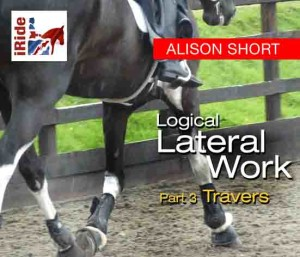 Logical Lateral Work (Part 3) – Travers (Alison Short)